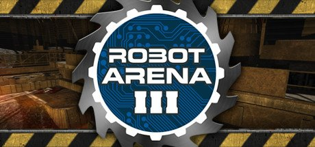 Robot Arena III (PC) Review 1