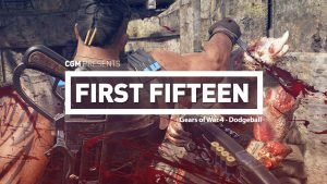 First 15: Gears of War 4 - Dodgeball 1