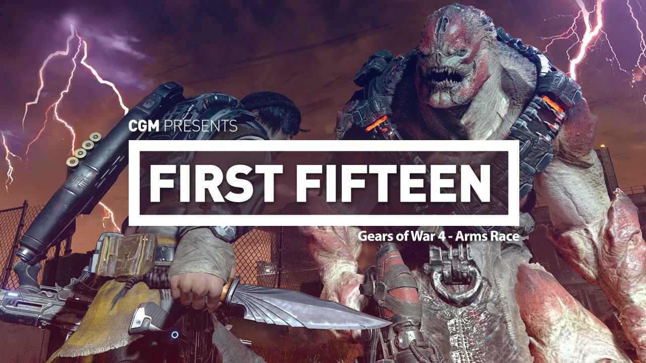 First 15: Gears of War 4 - Arms Race