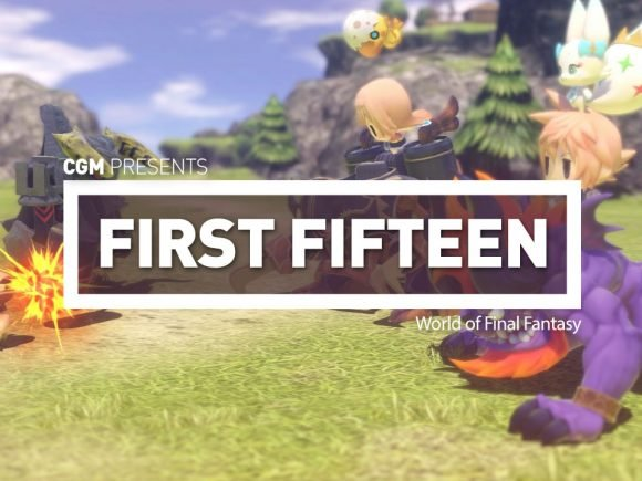 First Fifteen - World of Final Fantasy