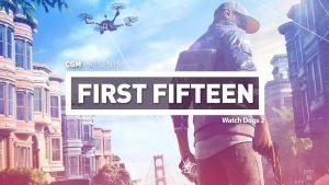 First 15 - Watch Dogs 2