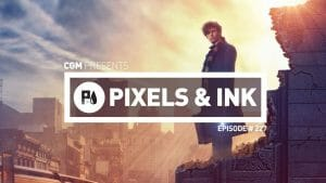 Pixels & Ink #227 - Fantastic Pokemon Party