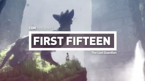FIrst 15: The Last Guardian