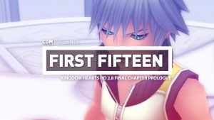 First 15 - KINGDOM HEARTS HD 2.8 FINAL CHAPTER PROLOGUE