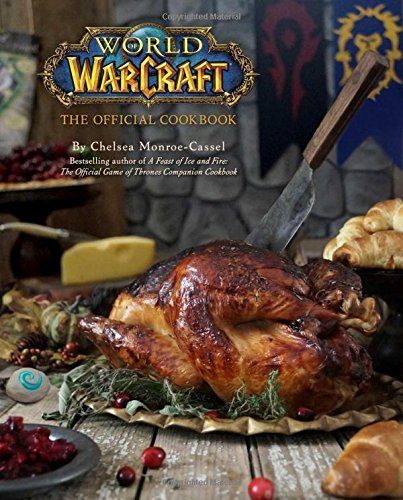 World of Warcraft: The Official Cookbook (Book) Review 2