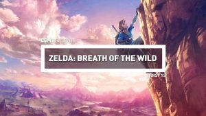 First 15: The Legend of Zelda: Breath of the Wild