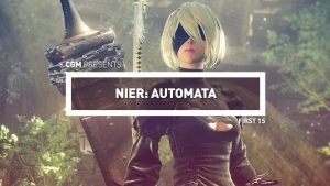 First 15 - NieR: Automata