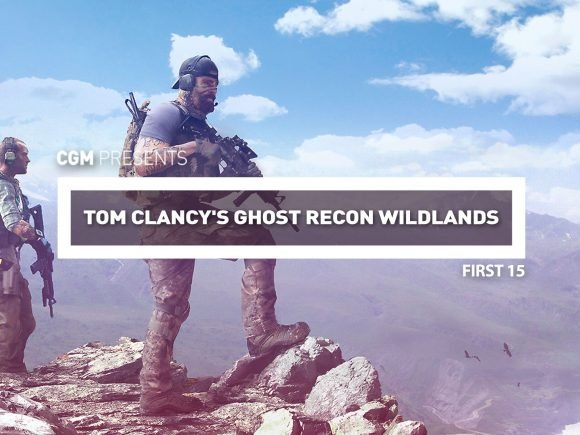 First 15: Tom Clancy's Ghost Recon Wildlands 1