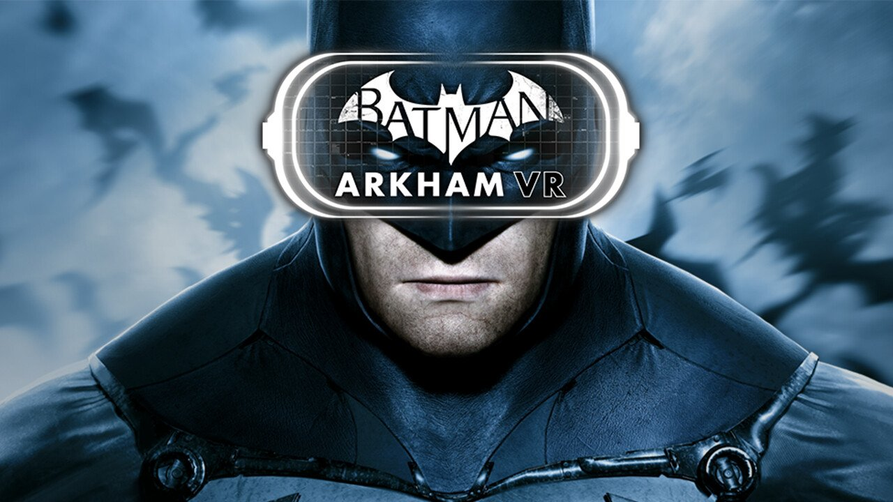 Batman: Arkham VR is Coming to the Oculus Rift and HTC Vive 1