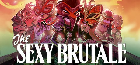 The Sexy Brutale - Uniquely Amazing 4