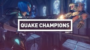 First 15: Quake Champions Sacrifice