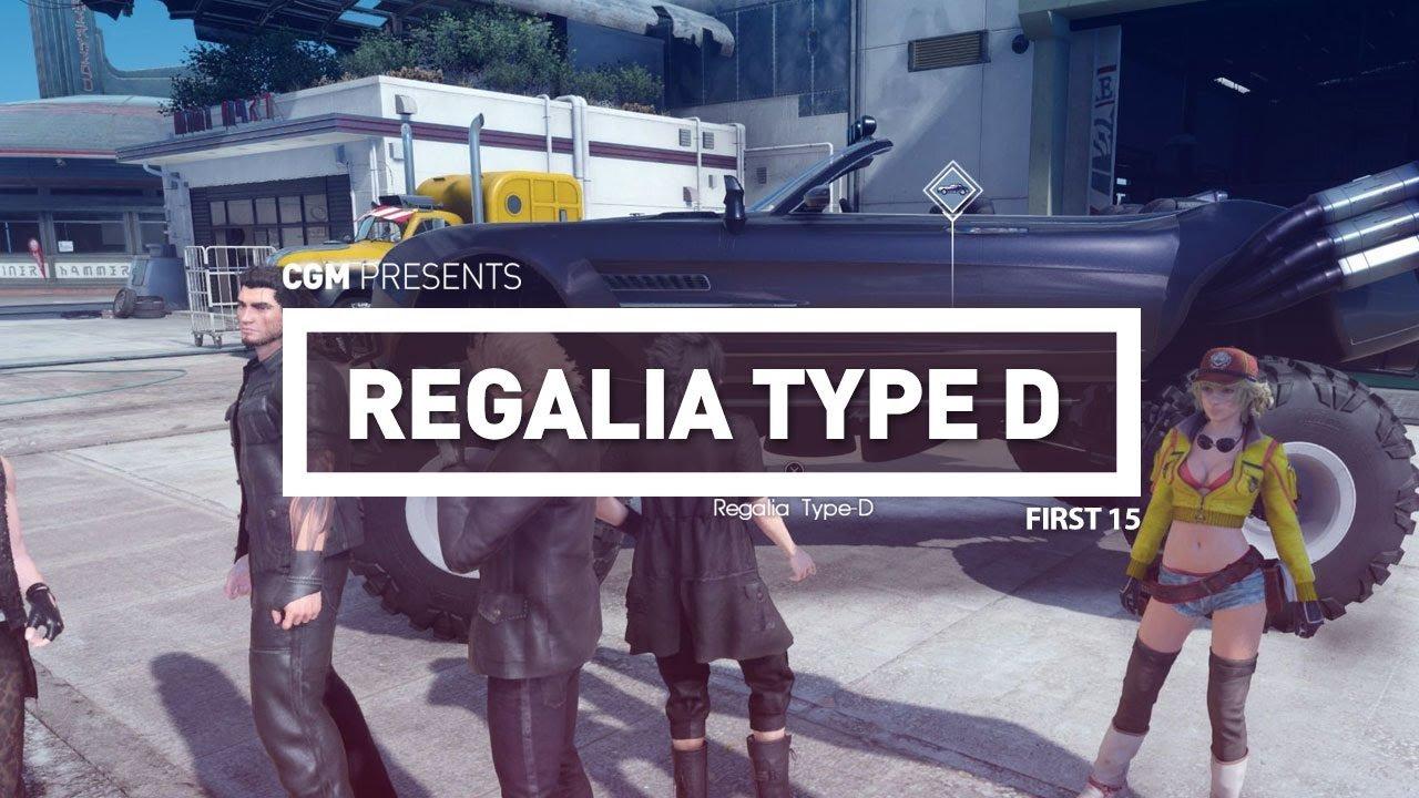 First 15: Final Fantasy XV Regalia Type D