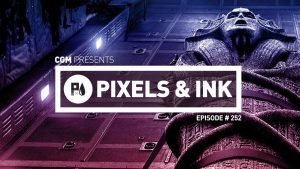 Pixels & Ink #252 - E3 Blues
