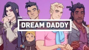 First 15 - Dream Daddy: A Daddy Dating Simulator