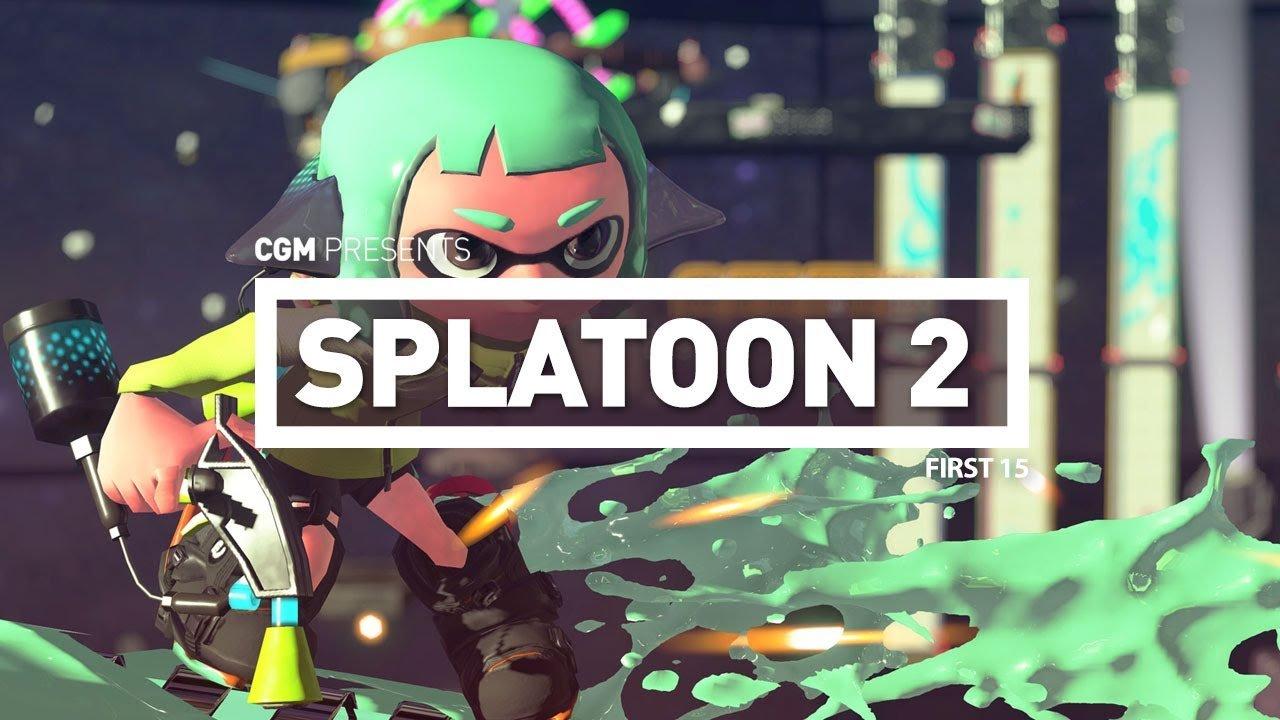First 15 - Splatoon 2 1