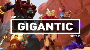 First 15: Gigantic