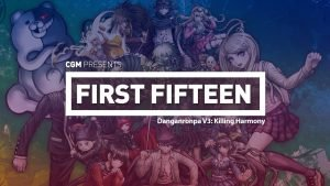 First 15: Danganronpa V3 - Killing Harmony