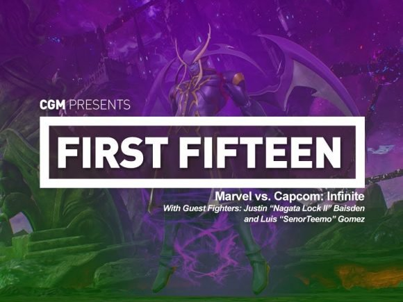 First 15: Marvel vs. Capcom: Infinite - With Nagata Lock II and SenorTeemo 1