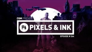 Pixels & Ink #264 - The Battle of the Cons