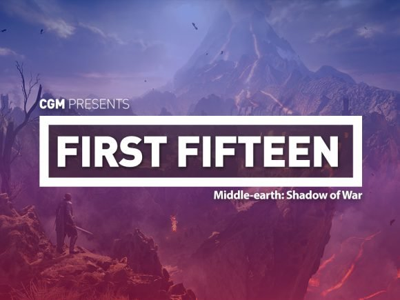 First 15: Middle-earth: Shadow of War