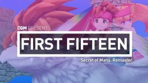 First 15: Secret of Mana Remaster