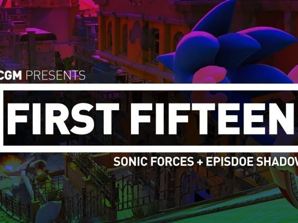 First Fifteen - Sonic forces + Episode Shadow 1