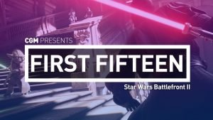 First Fifteen: Star Wars Battlefront II