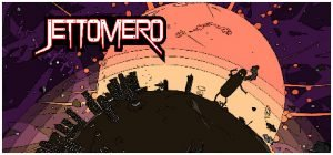 Jettomero: Hero of the Universe (PC) Review - Beautiful Space, Innocent Hearts 1