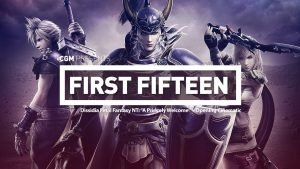 "First Fifteen: Dissidia Final Fantasy NT - ""A Princely Welcome"" + Opening Cinematic"