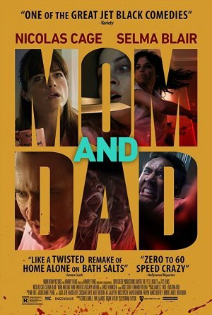 Mom and Dad (Movie) Review 1