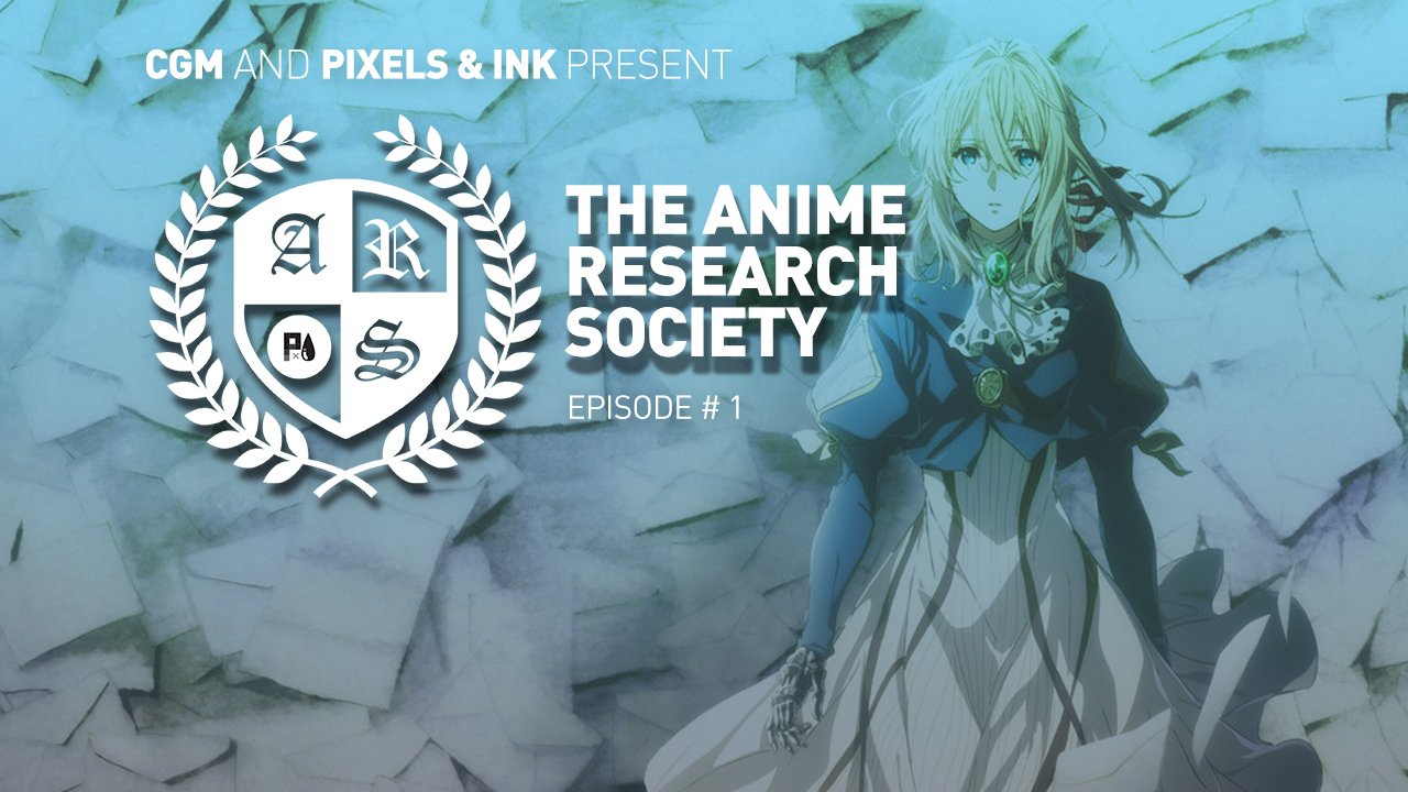 Pixels & Ink Presents: The Anime Research Society - Episode #1 1