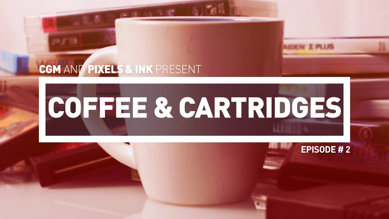Pixels & Ink Presents: Coffee & Cartridges - Episode #2
