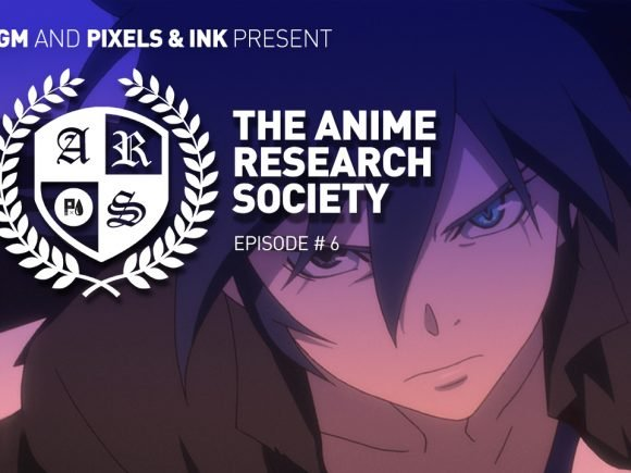 The Anime Research Society: Episode #6