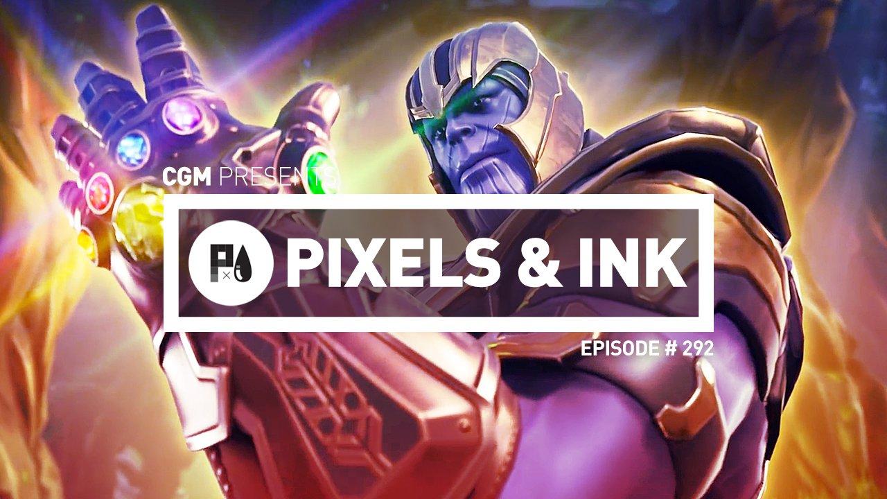 Pixels & Ink: Episode #292 1