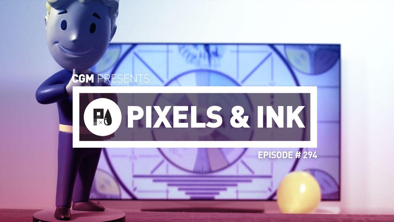 Pixels & Ink: Episode #294
