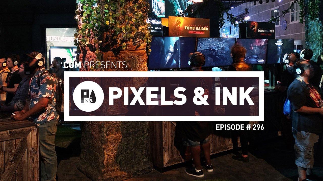 Pixels & Ink: Episode #296 2