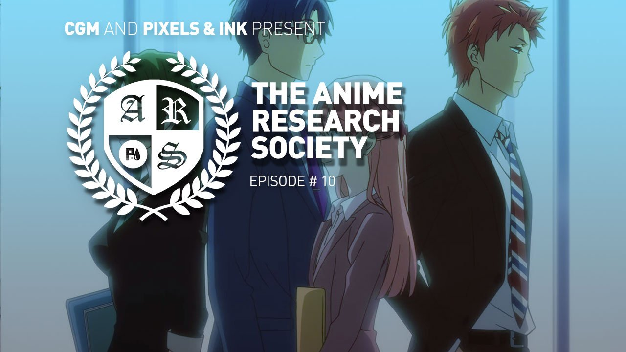 The Anime Research Society Episode 10