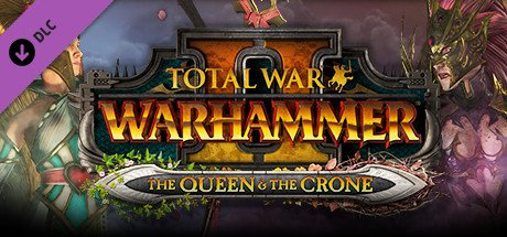 Total War: Warhammer II - The Queen and The Crone DLC Review 1