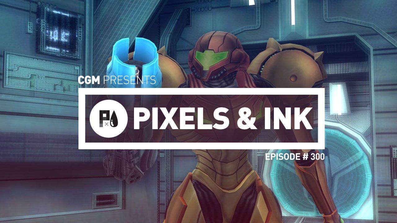 Pixels & Ink: Episode #300