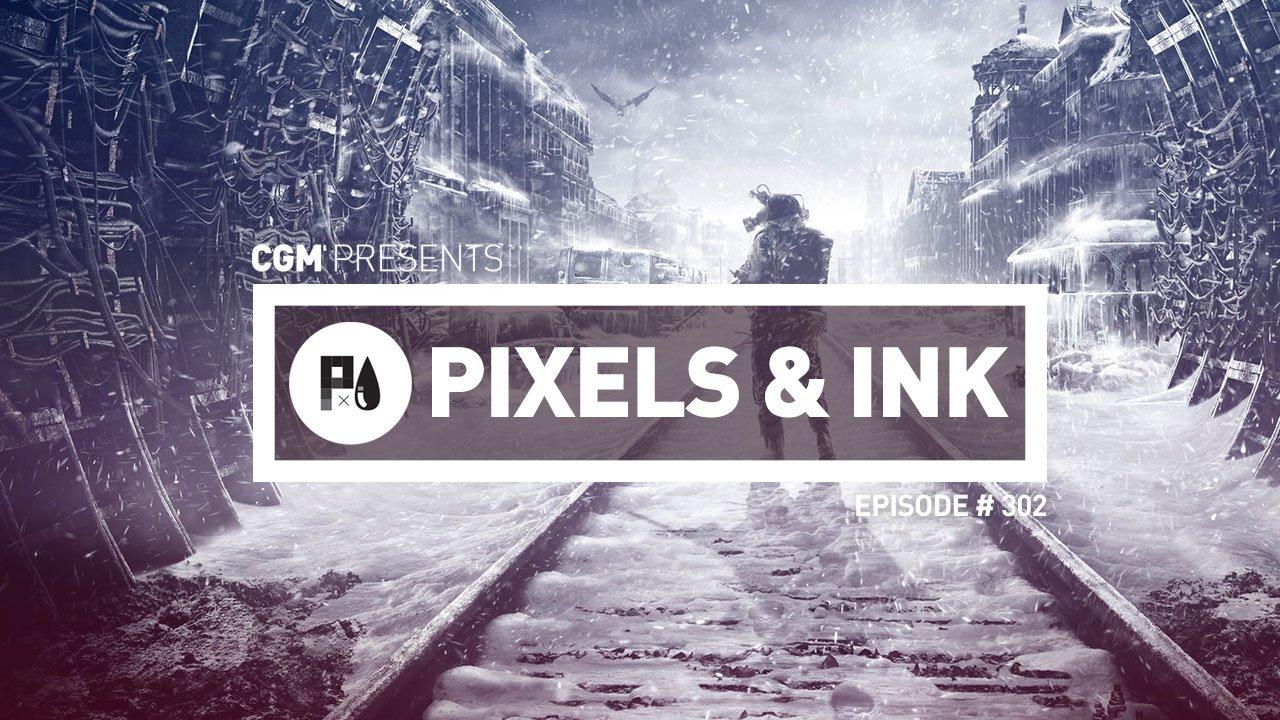 Pixels and Ink: Episode #302