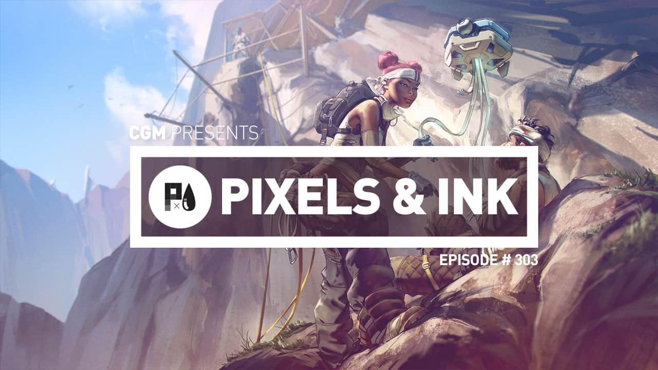PIXELS AND INK: EPISODE #303 1