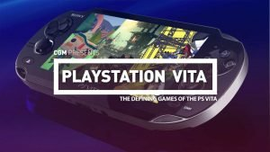 The Defining Games of the PS Vita