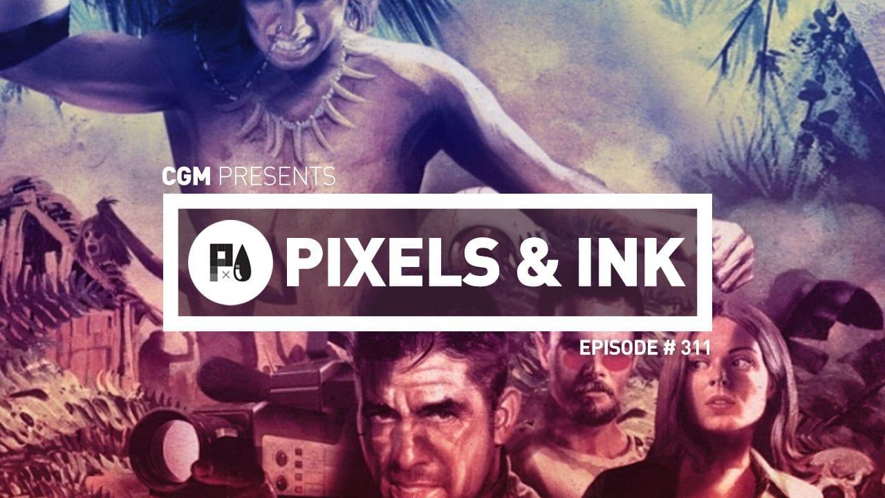 Pixels & Ink: Episode #311 - Sequel Holocaust