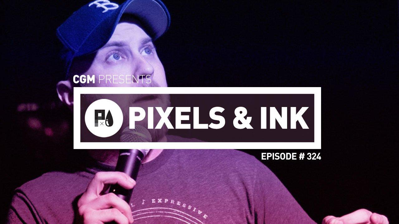 Pixels & Ink Podcast: Episode 324 —Notice me Senpai!