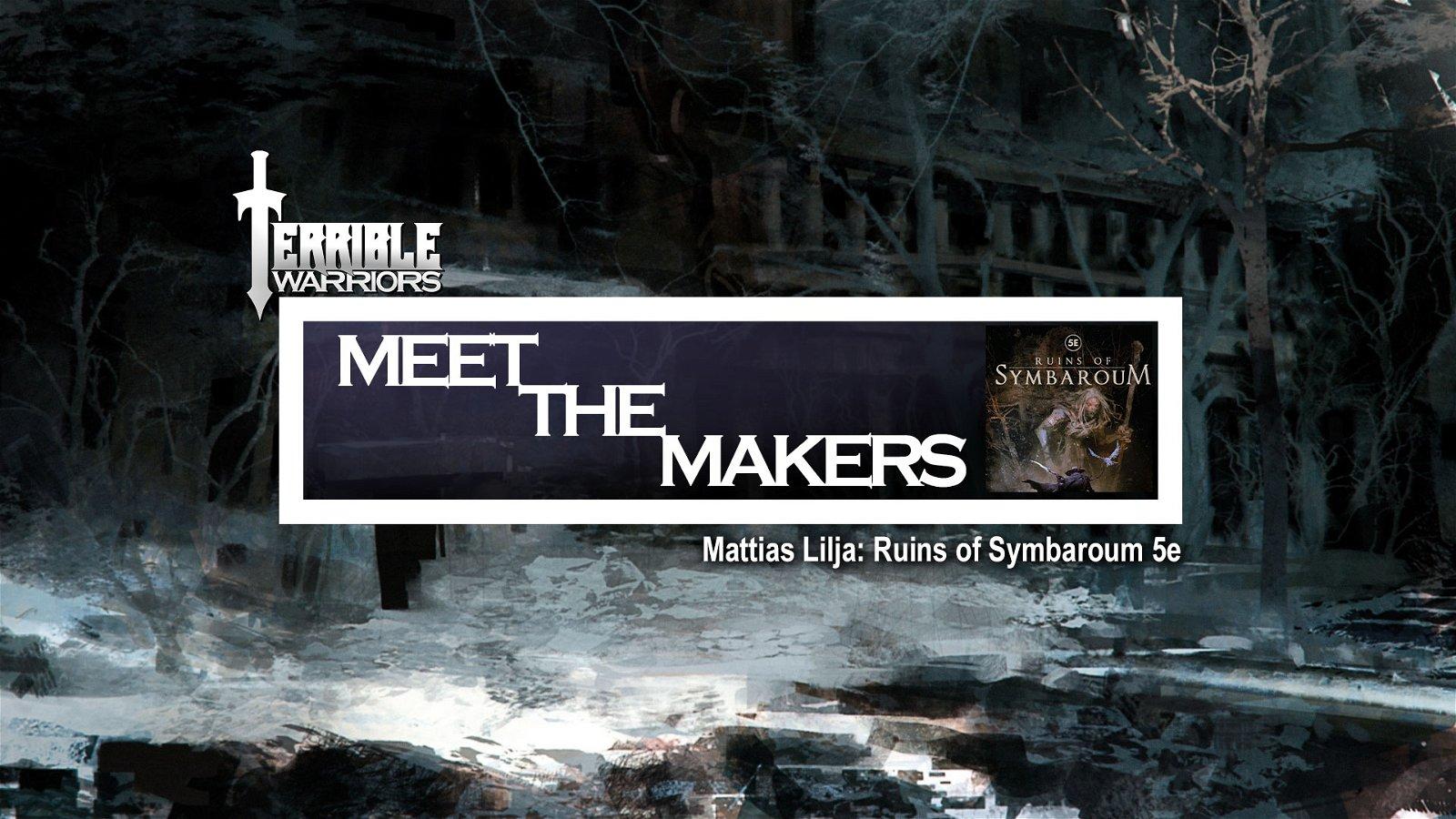 Terrible Warriors Meet The Makers Mattias Lilja Symbaroum Fifth Edition