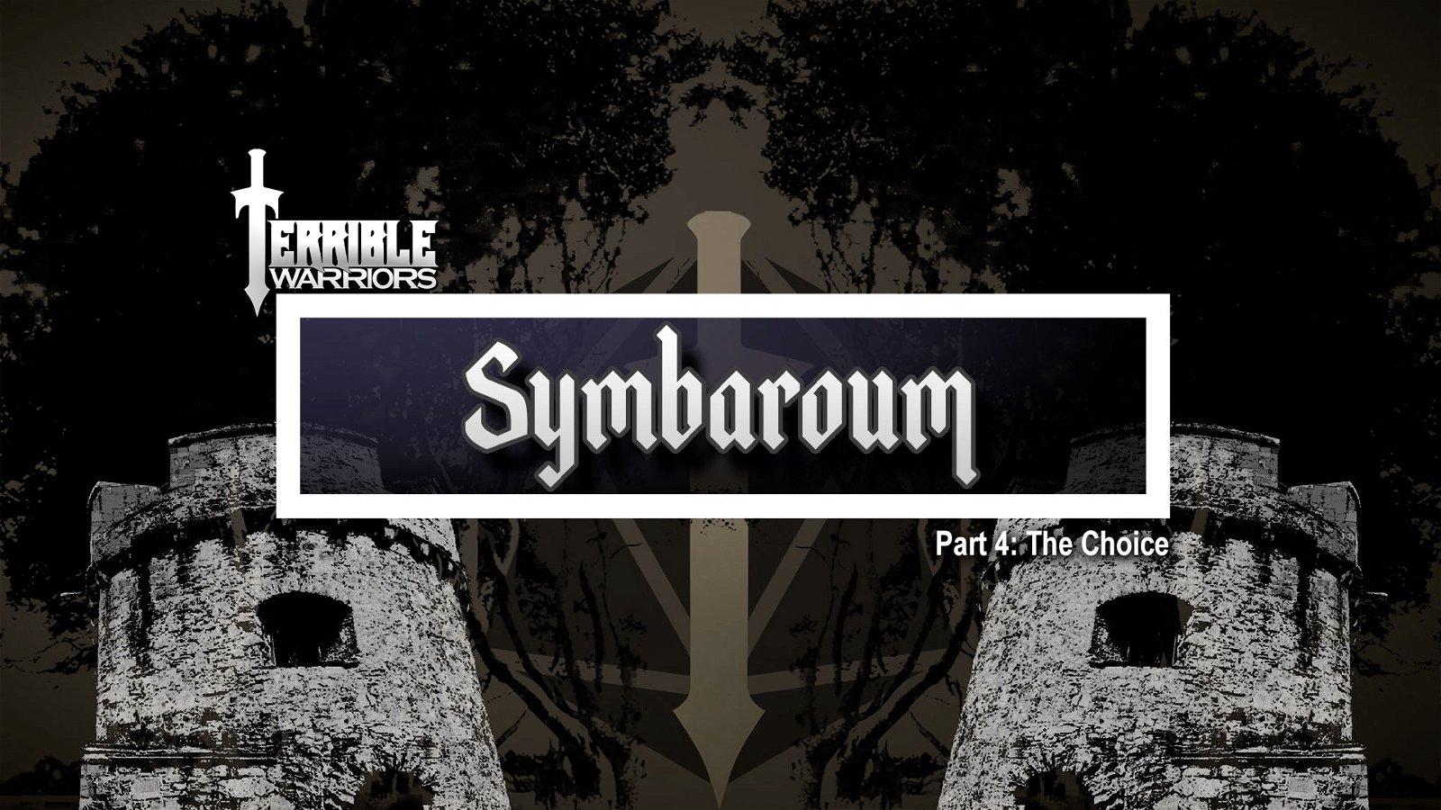 Terrible Warriors: Symbaroum, Part 4